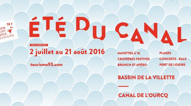 """Mois d'Aôut festif en région Parisienne avec """" l'été du Canal """""""
